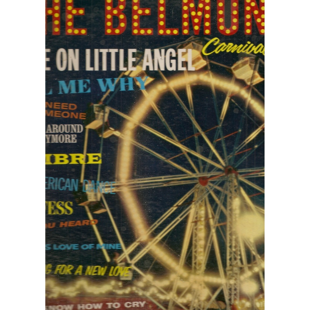 Belmonts Carnival Of Hits