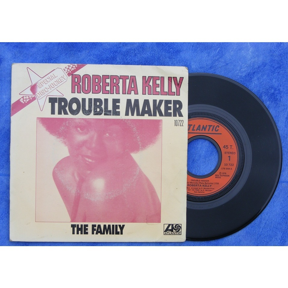 roberta kelly the family / trouble maker