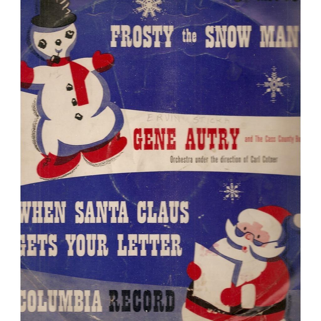 Autry, Gene Frosty The Snowman