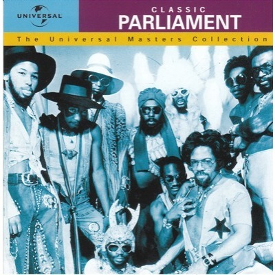 Parliament Classic Parliament: The Universal Masters Collection