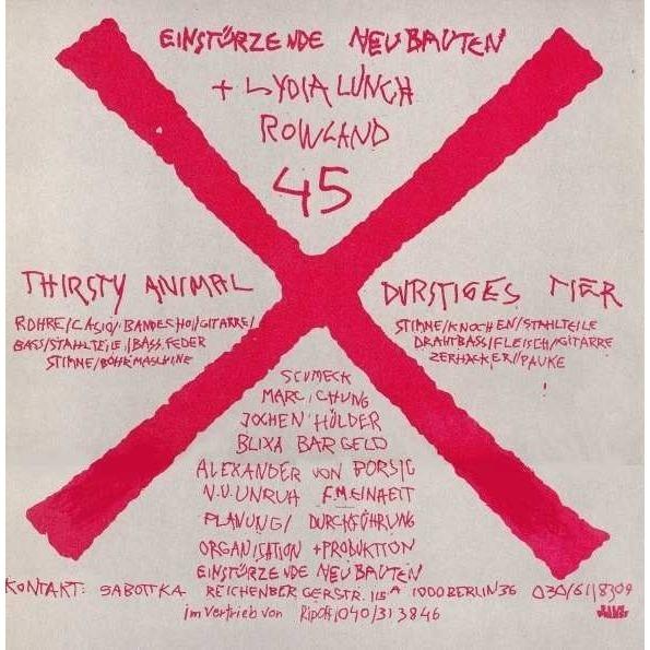 Einstürzende Neubauten Thirsty Animal (Limited first edition of 3000 copies)