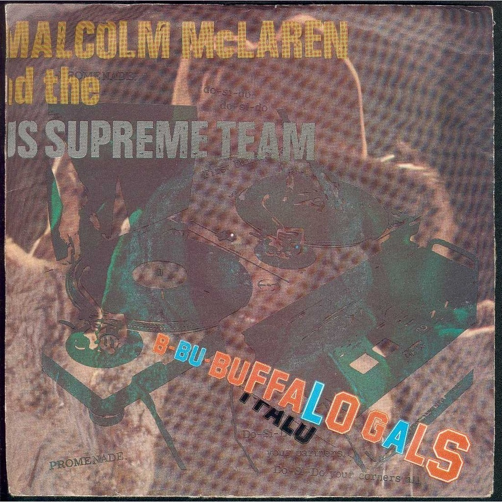 Buffalo gals by Malcolm Mclaren And World'S Famous Supreme Team, T