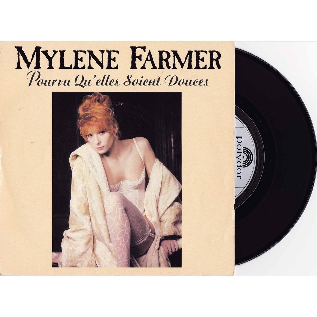 FARMER Mylene Pourvu qu'elles soient douces/Puisque