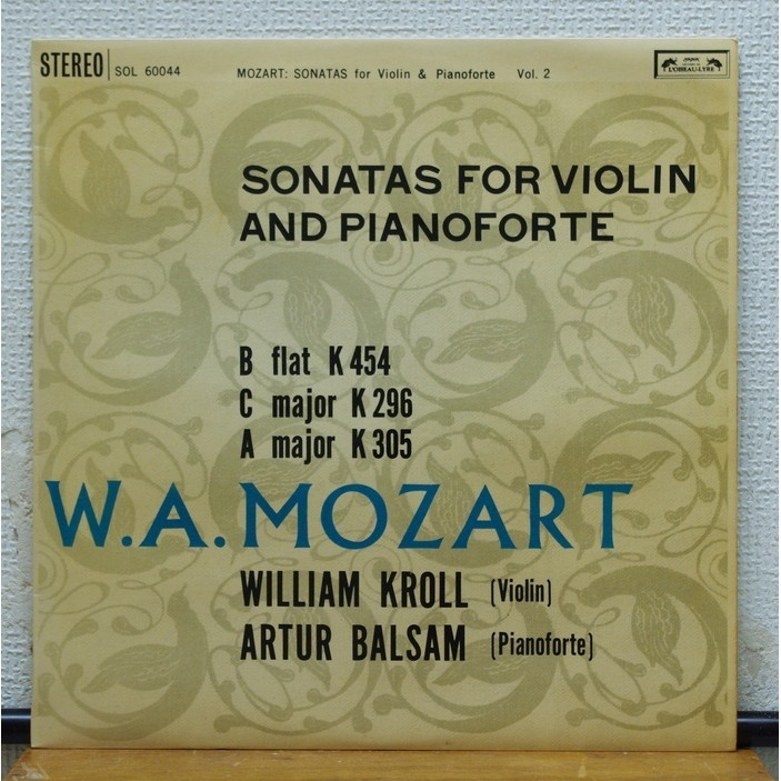 William Kroll  / Artur Balsam Mozart Sonatas for violin & pianoforte