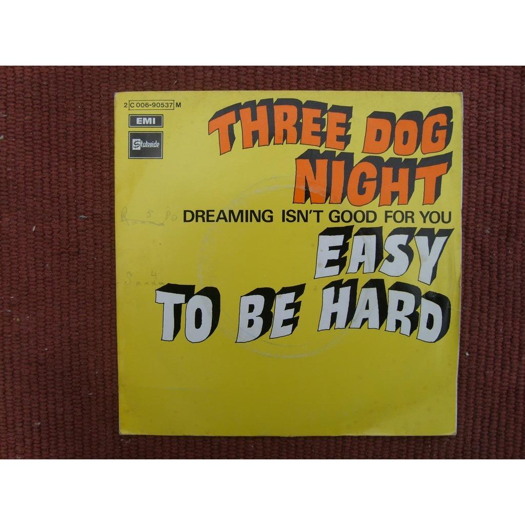 three dog night easy to be hard