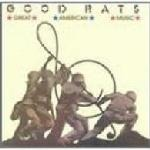 good rats great american music