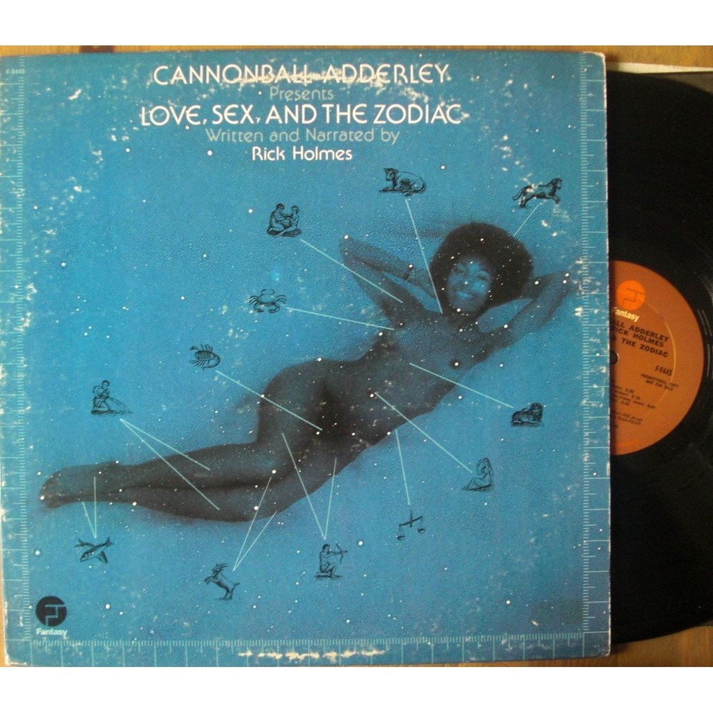 cannonball adderley Love Sex And The Zodiac