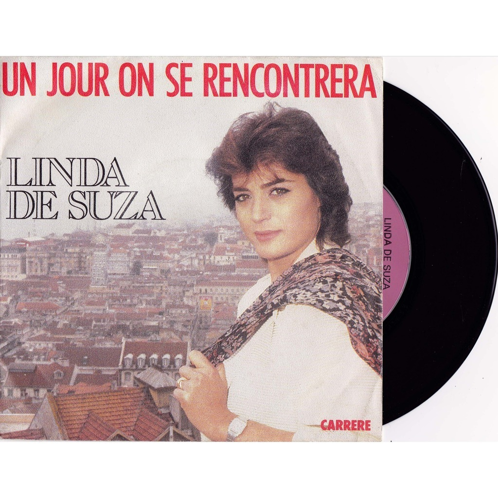 Un jour on se rencontrera linda de suza paroles