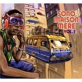 VARIOUS Sono Maison Mere Vol. 1 - African Stars Remixed