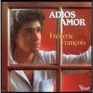 FREDERIC FRANCOIS ADIOS AMOR - NOUS ETIONS DES AMIS  ..  LABEL PAPIER NOIR & PASTEL
