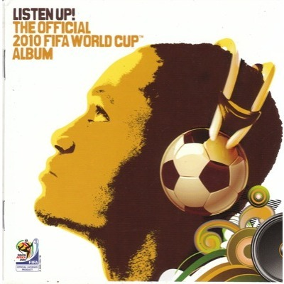 Various Artists LISTEN UP! THE OFFICIAL 2010 FIFA WORLD CUP ALBUM