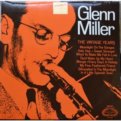 Glenn Miller The Vintage Years