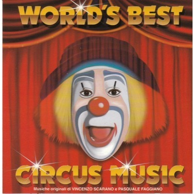 World S Best Circus Music By Vincenzo Scaramo Pasquale Faggiano Cd With Pycvinyl Ref 115479464 The creepy circus music trope as used in popular culture. vincenzo scaramo pasquale faggiano world s best circus music