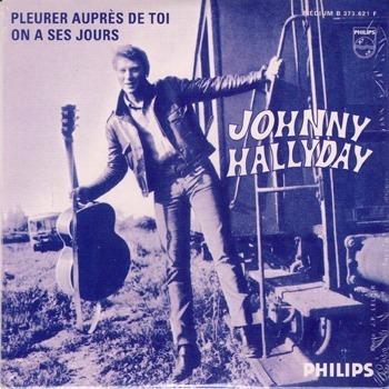 Johnny Hallyday CD 2 titres Pleurer auprès de toi