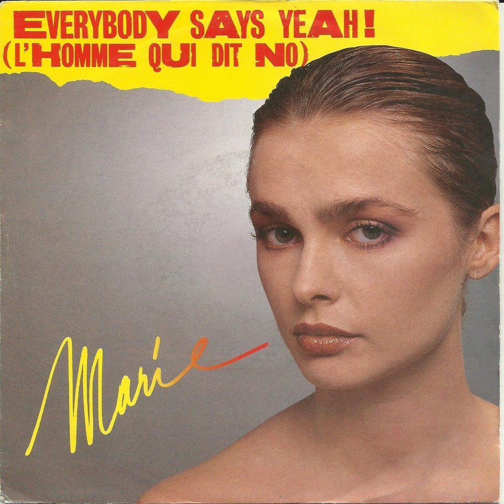 MARIE everybody says yeah ! (l'homme qui dit no) // everybody says yeah !