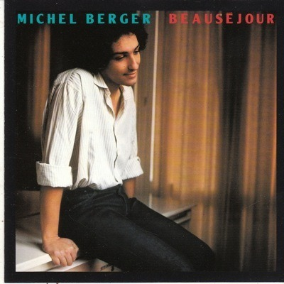 MICHEL BERGER BEAUSEJOUR