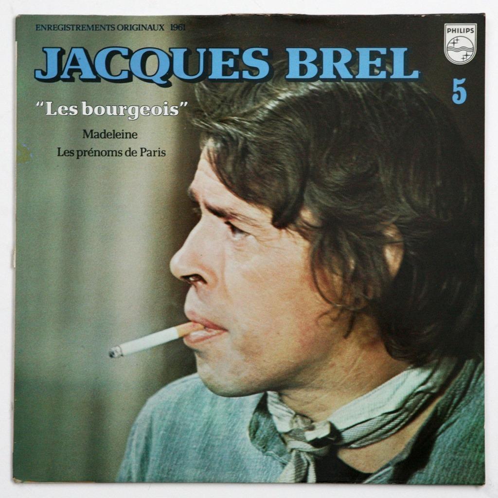 JACQUES BREL - Les Bourgeois
