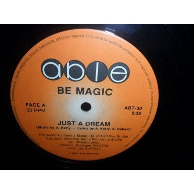 BE MAGIC just a dream