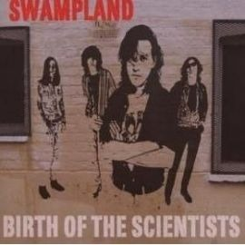 SCIENTISTS Swampland - Birth of the Scientists
