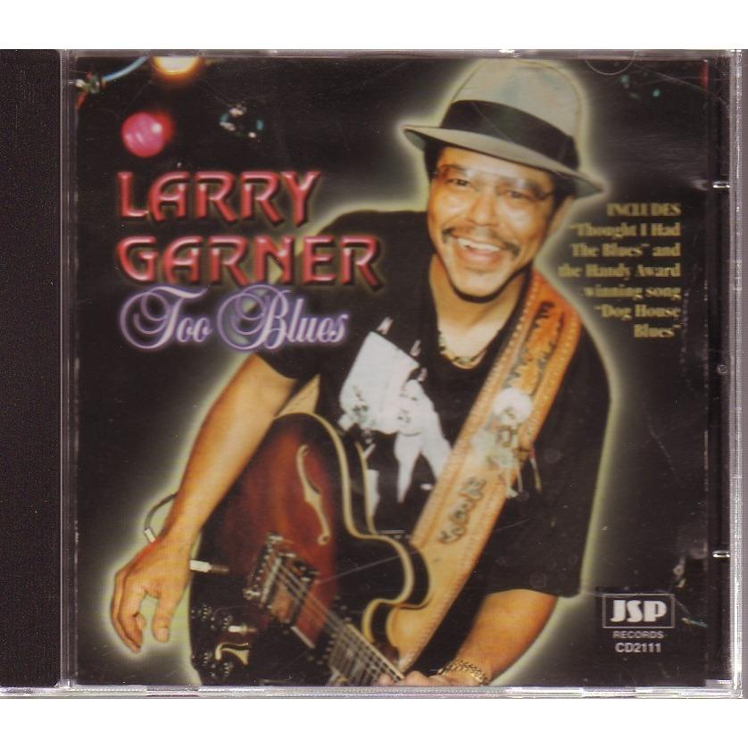 LARRY GARNIER² TOO BLUES