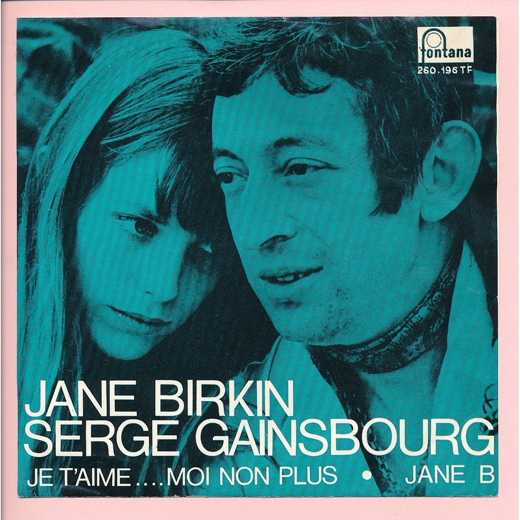 Je T'aime…Moi non plus – Serge Gainsbourg and Jane Birkin