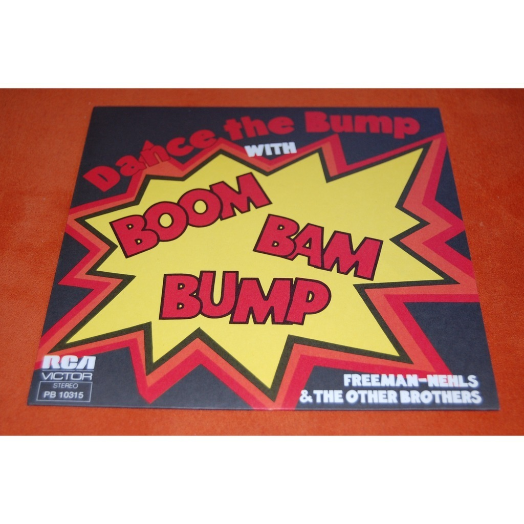 Freeman Nehls And The Other Brothers Boom Bam Bump / Just As Long As You'll Be There