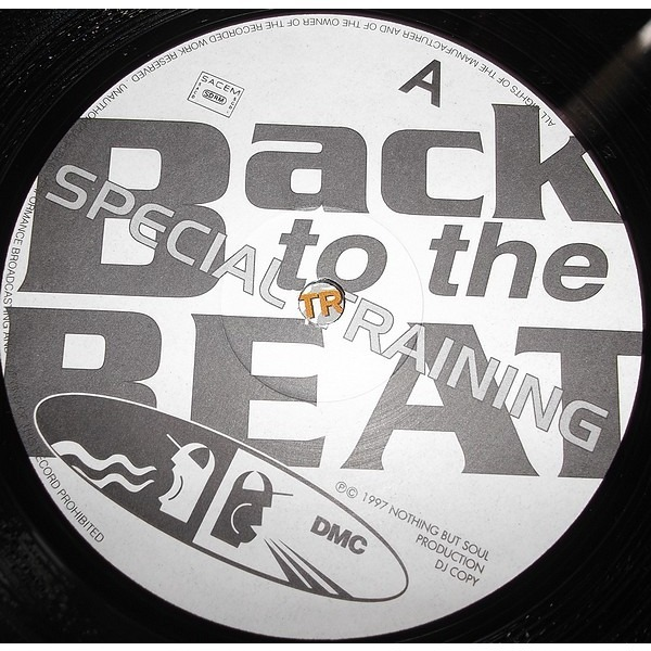Nothing but soul / Back to the beat DMC presents  Special Training Volume 1  by Nothing but soul