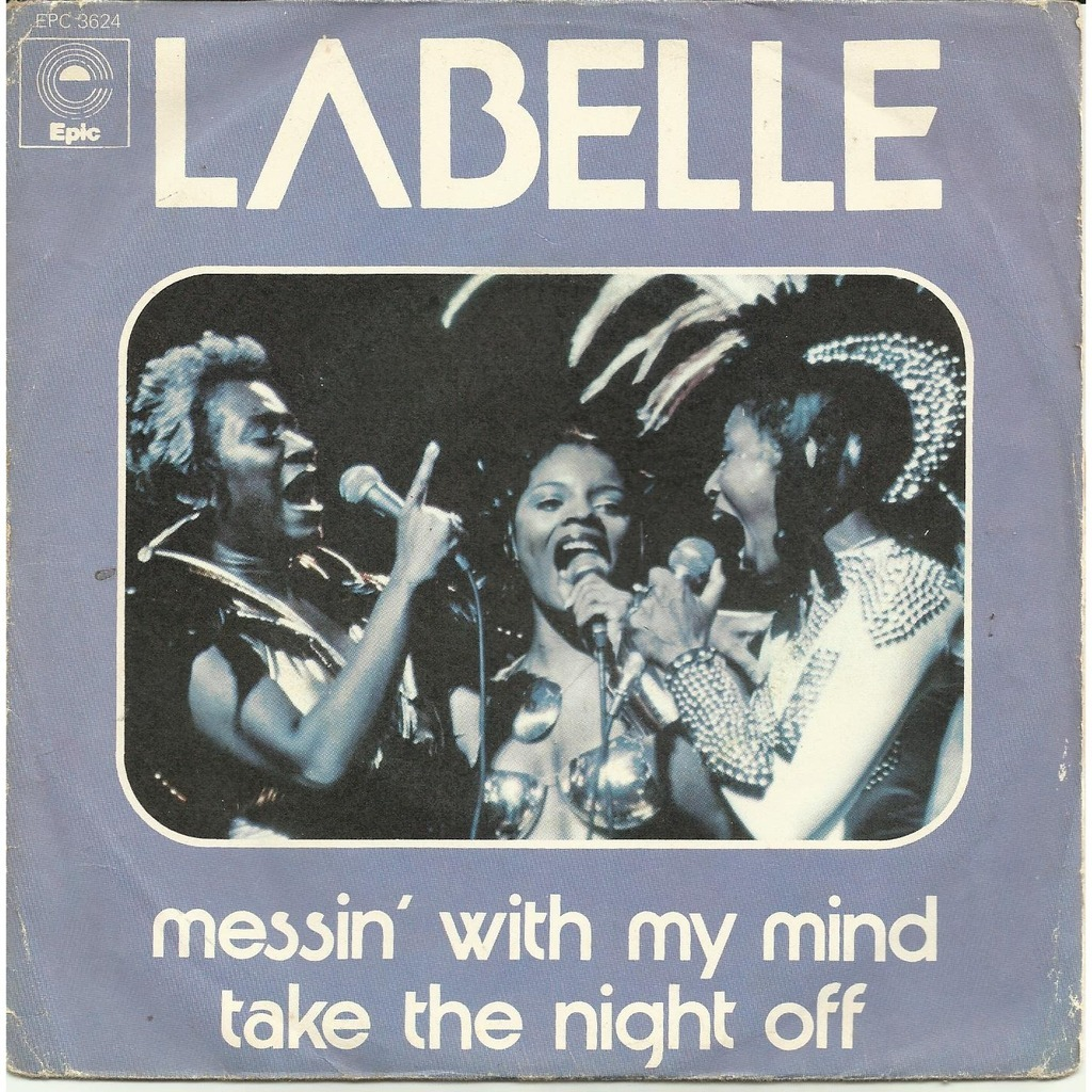 LABELLE messin' with my mind // take the night off
