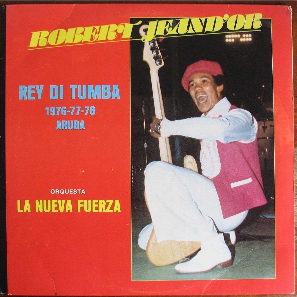 Robert Jeand'or Robert Jeand'or and Orquesta La Nueva Fuerza Rey Di Tumba 1976-77-78 Aruba