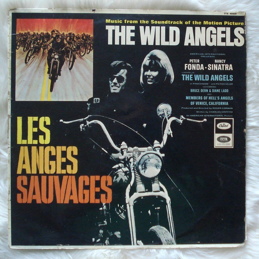 Les Anges Sauvages The Wild Angels By Mike Curb The