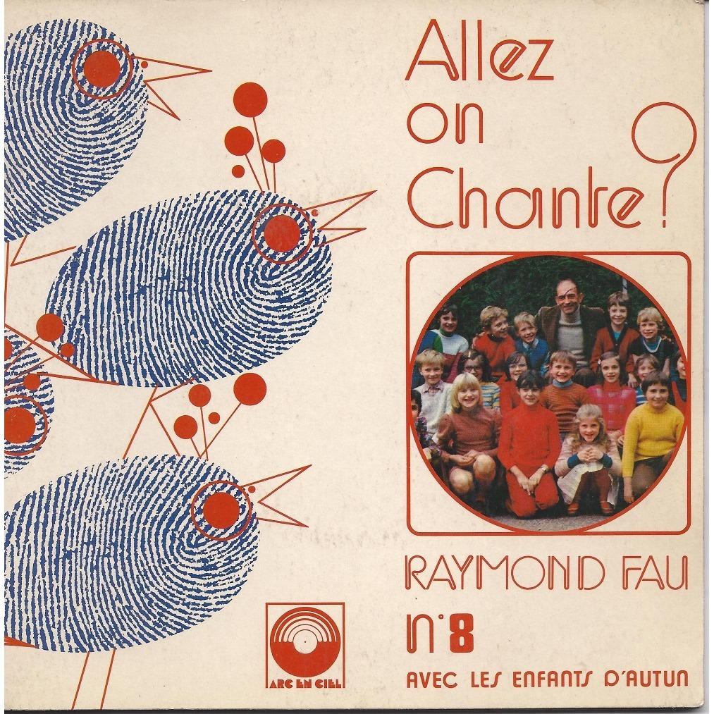 RAYMOND FAU avec les enfants d .autun ALLEZ ON CHANTE n.8