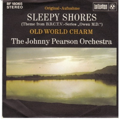 JOHNNY PEARSON  ORCHESTRA SLEEPY SHORES / OLD WORLD CHARM