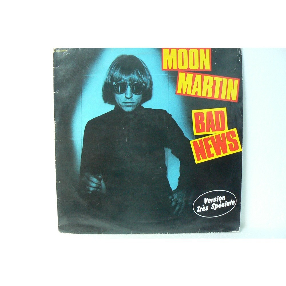 MOON MARTIN BAD NEWS et HAVANA MOON