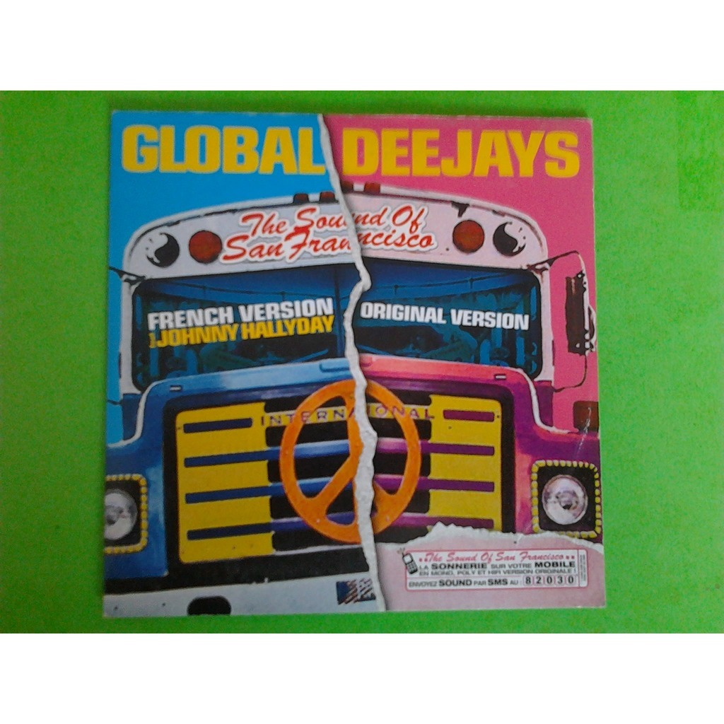 global deejays (feat johnny hallyday) the sound of san francisco