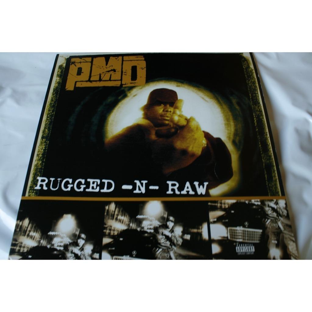 Pmd Rugged N Raw