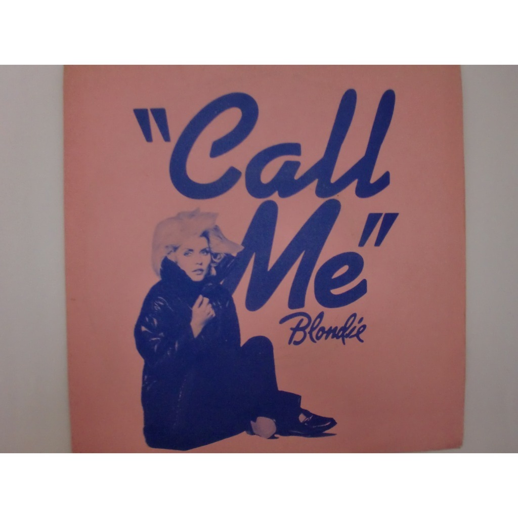 call mecall meinst by blondie 7inch x 1 with