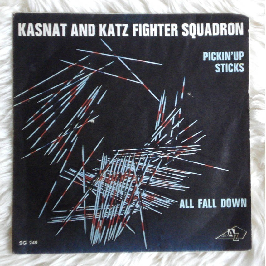 KASNAT AND KATZ FIGHTER SQUADRON pickin'up sticks / all fall down