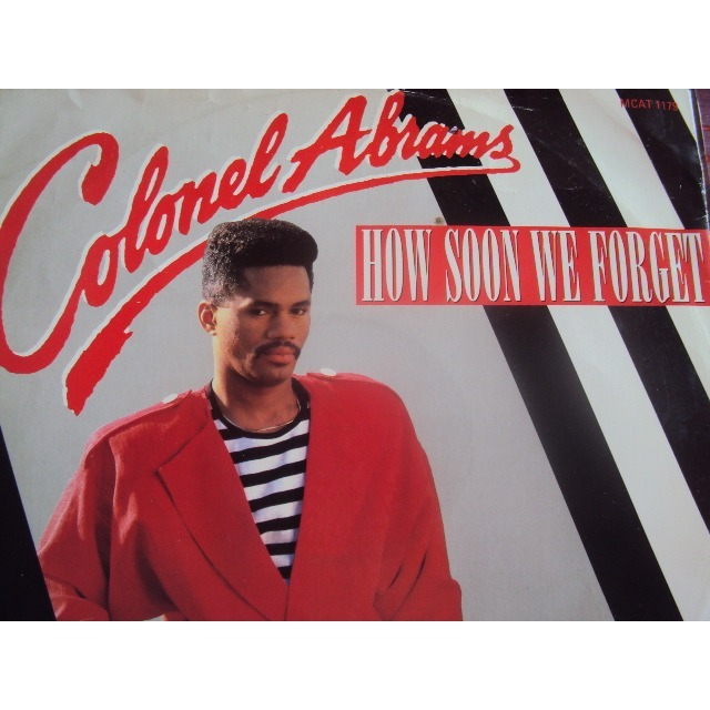 colonel abrams HOW SOON WE FORGET (EXTENDED VERSION)  1987  UK (MAXIBOXLP)