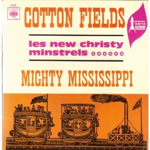 New Christy Minstrels (Les) Cotton fields