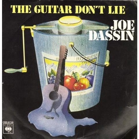 Dassin Joe The guitar don't lie