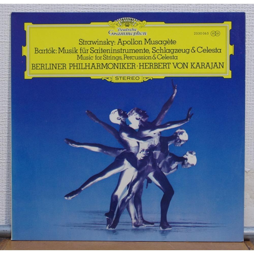 Stravinsky Apollon Musagete Bartok Music For Strings