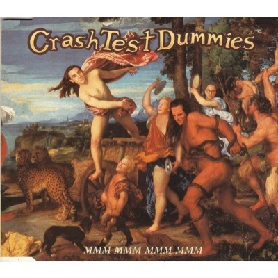 CRASH TEST DUMMIES Mmm Mmm Mmm Mmm