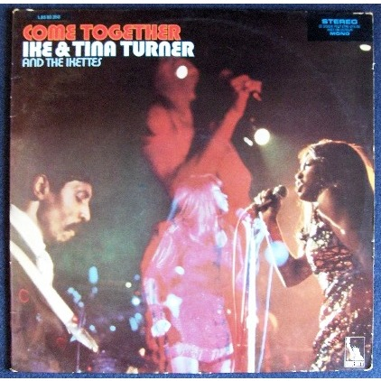 Come Together By Ike And Tina Turner And The Ikettes Lp