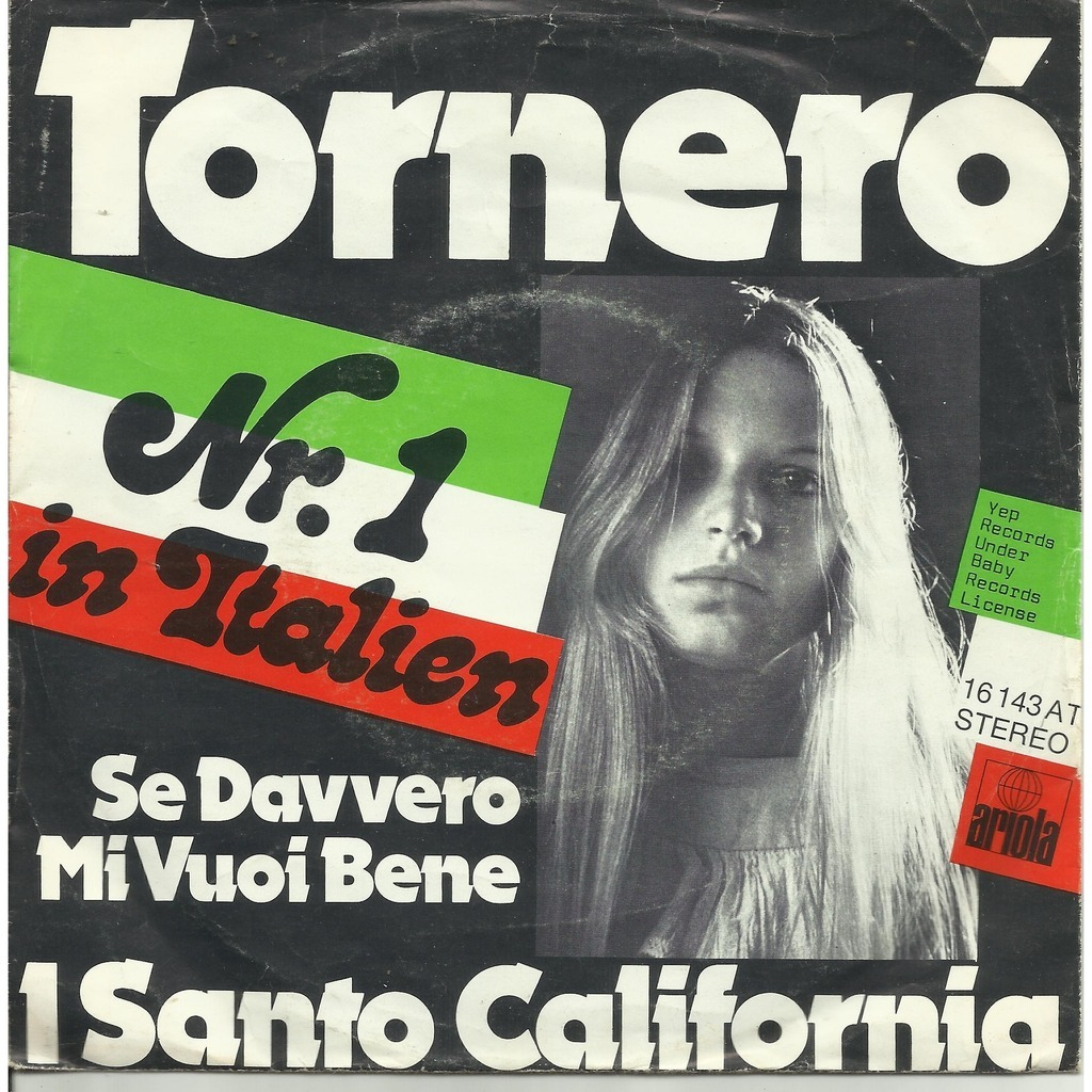Tornero Se Davvero Mi Vuoi Bene By I Santo California