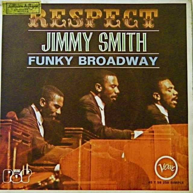 Jimmy Smith Respect Funky Broadway