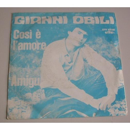 Gianni Obili Cosi è l'amore / Amigu