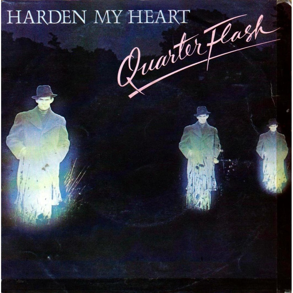 Harden My Heart By Quarterflash Sp With Charlymax Ref