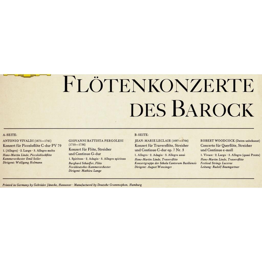 HANS-MARTIN LINDE; BURGHARD SCHAEFFER FLÖTENKONZERTE DES BAROCK