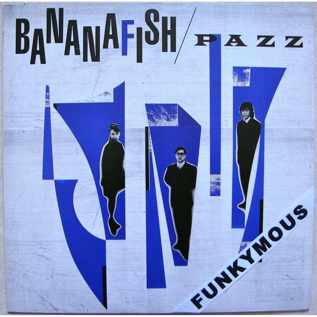 Pazz - Bananafish