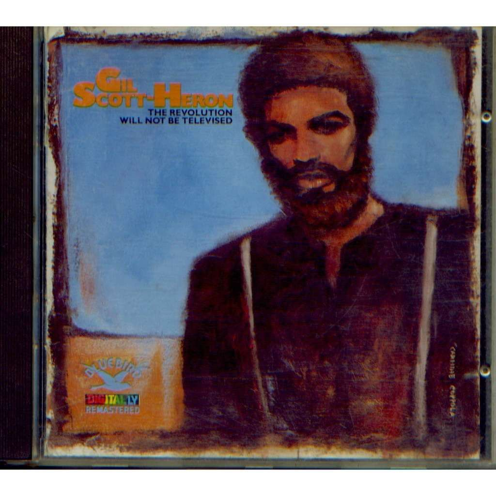 gil scott heron s the revolution will not Musician and poet gil scott-heron, the author of the revolution will not be televised died friday in new york at age 62 here are lyrics to his seminal work.